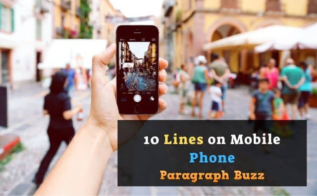 10 Lines on Mobile Phone in English