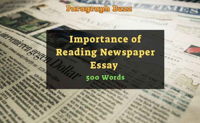 Importance of Reading Newspaper Essay in 500 Words