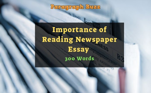 Importance of Reading Newspaper Essay in 300 Words