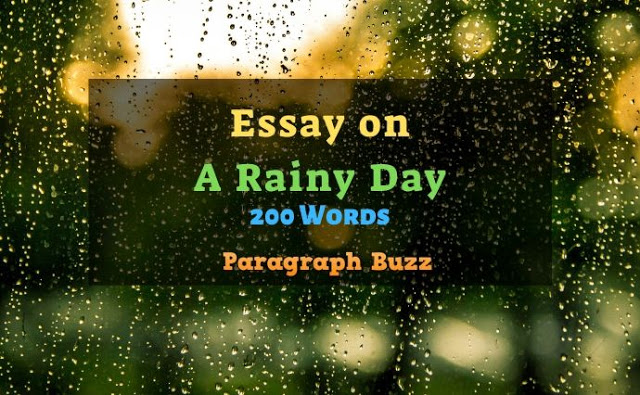 A Rainy Day Essay in 200 Words