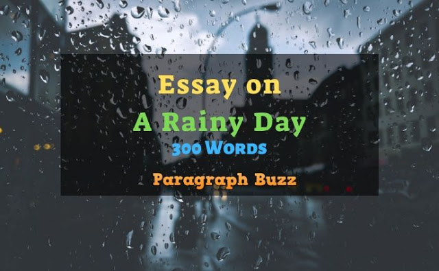 A Rainy Day Essay in 300 Words