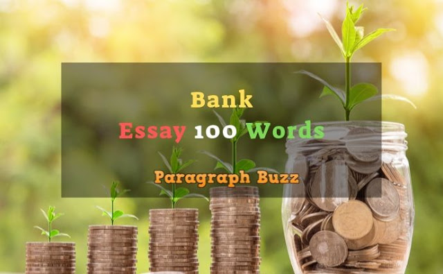 Essay on Bank in 100 Words