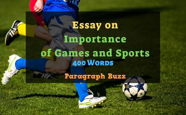 Essay on Importance of Games and Sports in 400 Words