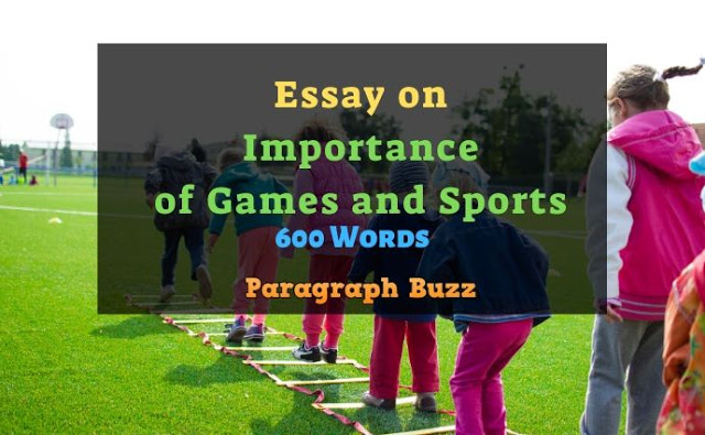 Essay on Importance of Games and Sports in 600 Words