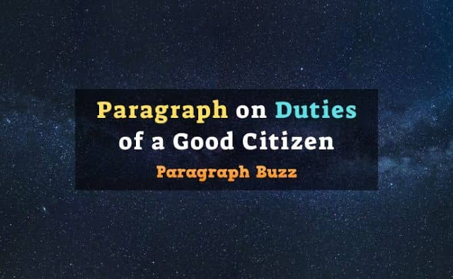 Paragraph on Duties of a Good Citizen