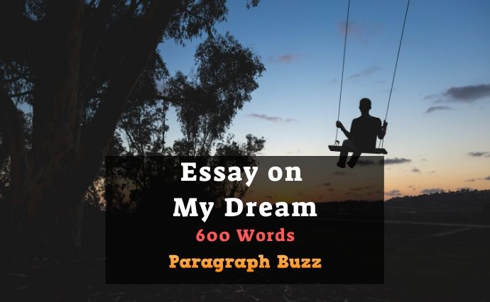 Essay on My Dream in 600 Words
