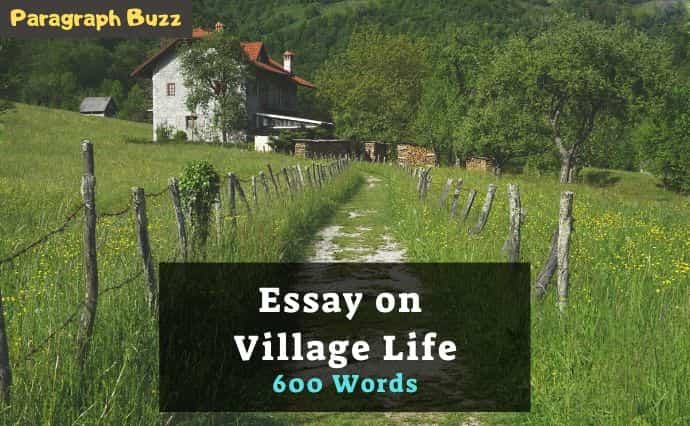 Essay on Village Life in 600 Words