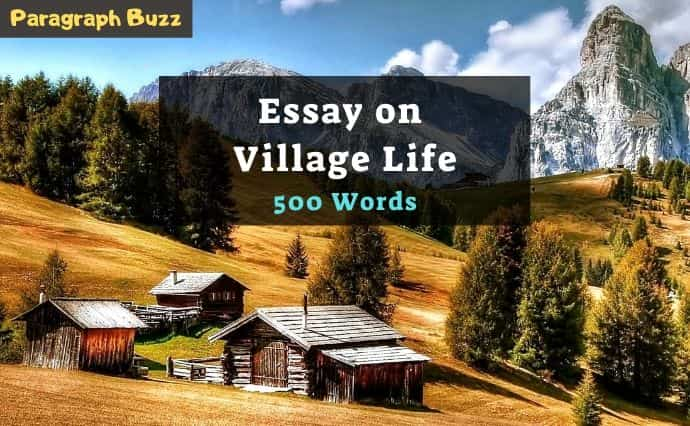 Essay on Village Life in 500 Words