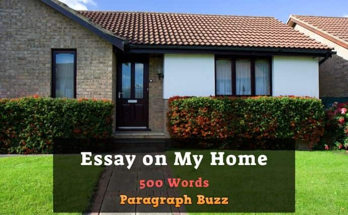 My Home Essay in 500 Words
