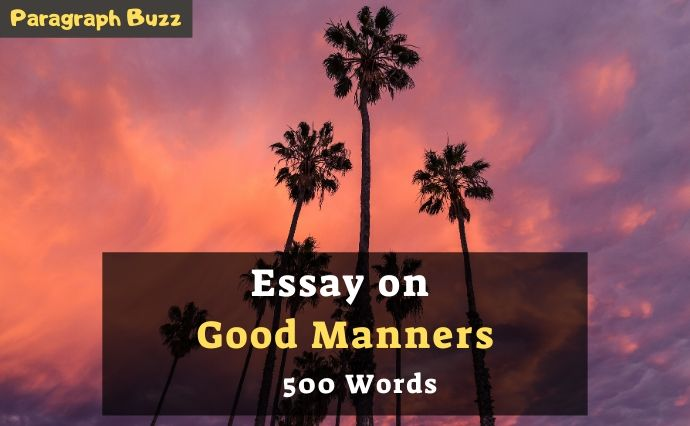 Essay on Importance of Good Manners in 500 Words