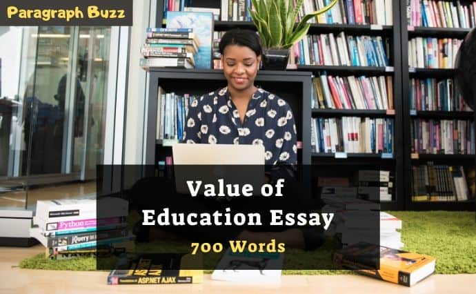 Value of Education Essay in 700 Words