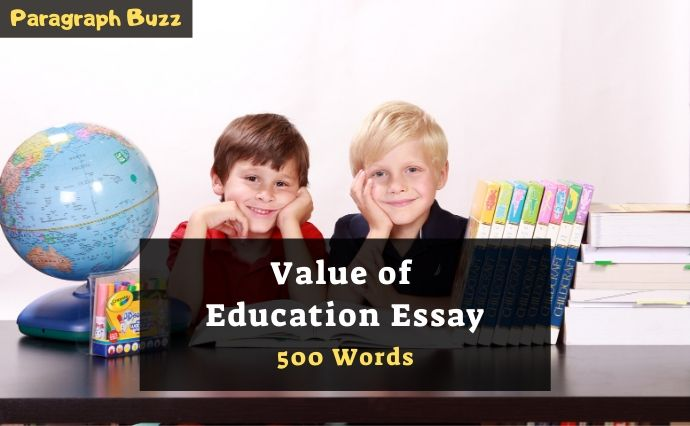 Essay on Value of Education in 500 Words