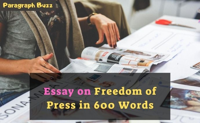 Essay on Freedom of Press in 600 Words